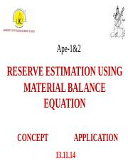 RESERVE ESTIMATION MATERIAL BALANCE EQUATION