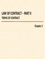 CH 2 V2 - Law of Contract (part 2 TERMS OF CONTRACTS).pptx
