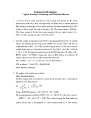 Problem Set III Solutions - Capital Structure, Financing, and Financial Distress