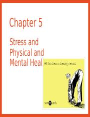 Chapter 5 Stress and Physical Health and Mental Health (1).ppt