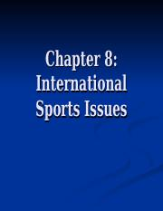 Ch.8 International Sport Issues.ppt