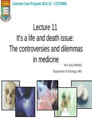 L11 Its life  death issue - The controversies  dilemmas in medicine.ppt