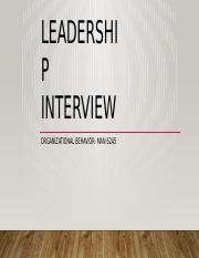 leadership studies interview What makes the curriculum of xavier's leadership studies doctoral program   to participate in an admissions interview with the program director and affiliated.