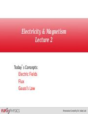 Lecture 2 - Electric Field and Gauss's Law