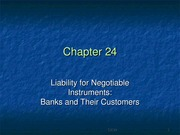 B & S CH 24 - Liability for Negotiable Instruments...Banks and Their Customers