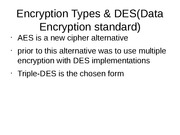 Encryption Types and Data Encrption Standard