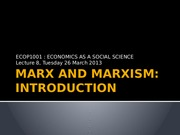 Lecture 8 [Marx and Marxism Introduction]