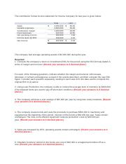 The contribution format income statement for Huerra Company for last year is given below.docx
