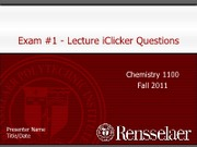 CHEM_1100_Exam_1_Iclicker_Questions_Solutions_Fall_2011