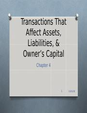 Transactions That Affect Assets, Liabilities, &.ppt (ch 4) (4).ppt
