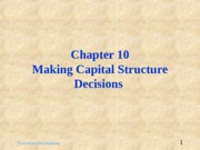 ch10_-_Making_Capital_Structure_Decisions