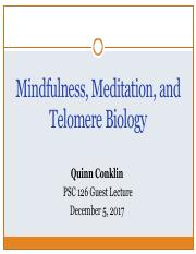 Lecture 17 2nd hour. Guest lecture - Meditation, Mindfulness & Telomeres.pdf
