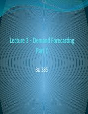 Lecture 385 - 3 - Forecasting 1