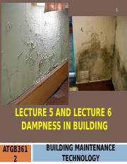 ATGB3612 BMT Lecture 5 & Lecture 6 Dampness in Building Part1