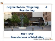 MKTG 8 - Segmentation & Targeting - Key Slides - 320F