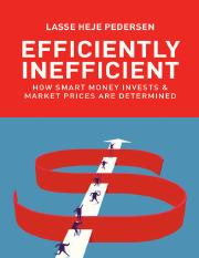 Lasse Heje Pedersen-Efficiently Inefficient_ How Smart Money Invests and Market Prices Are Determine