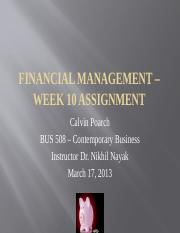 BUS 508 - FINANCIAL MANAGEMENT – WEEK 10 ASSIGNMENT
