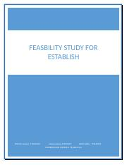 FEASBILITY STUDY FOR ESTABLISH