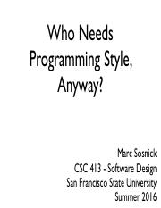 su16csc413 - Who needs coding conventions anyway
