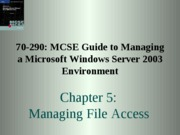 Windows Server 2003 Environment Chapter 05
