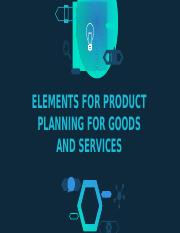 Chapter 8 Elements of Product Planning for Goods and Services.pptx