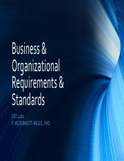 Topic 04 - Business & Organizational Requirements & Standards.pdf
