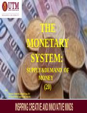 EA L20 THE MONETARY SYSTEM- SUPPLY AND DEMAND OF  MONEY[XX]