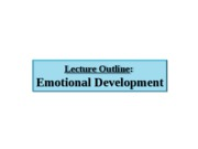 2. Emotional Development - lecture outline