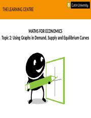 Math For Econs - Topic 2, Using Graphs(1).pptx