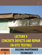 ATGB3612 BMT Lecture 9 Concrete Defects and Repair (Insitu Testing)