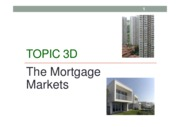 Topic 3d The Mortgage Markets