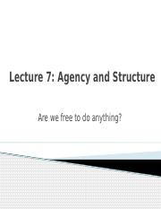 Lecture 9 - Agency and Structure
