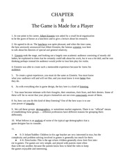 Chapter Eight - The Game is Made for a Player