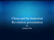 China and the Industrial Revolution presentation(2)