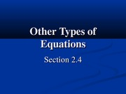 2.4 Other Types of Equations