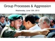 Lecture+8+Group+Processes+and+Aggression.pdf
