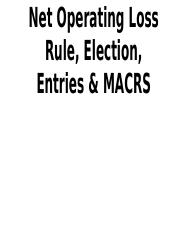 18. Net Operating Loss Rule, Election, Entries, & MACRS
