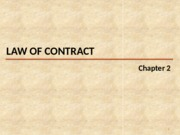 CH 2 - Law of Contract (part 1 THE ELEMENTS OF A BINDING CONTRACT)