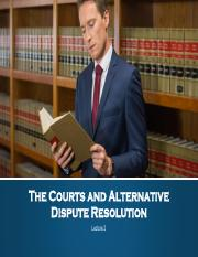 Lecture_2_The_Courts_and_Alternative_Dispute_Resolution.pdf