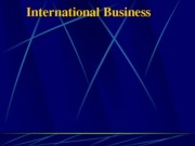Overview of International Business (Presentation)