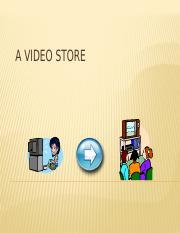 A Video Store Presentation