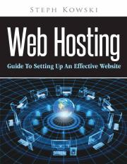 Web Hosting Guide To Setting Up An Effective Website by Steph Kowski