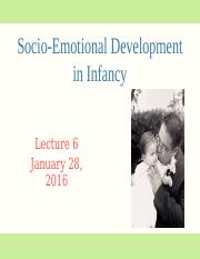 Lecture 6 - STUDENT SLIDES Infant socioemotional development 2016