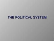 3 THE POLITICAL SYSTEM