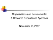 11.12 Organizations and Environments. A Resource Depndence Approach