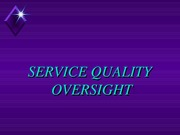 Service Quality Oversight