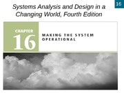 Chapter 16- Making the System Operational