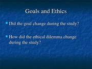 Goals and ethics
