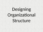Designing-Organizational-Structure-HRD1-REPORT