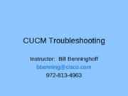 CallMgr Troubleshooting DayOne
